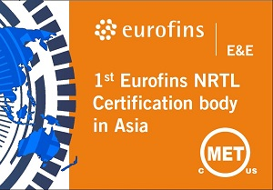 Eurofins MET First Certification Body in Asia